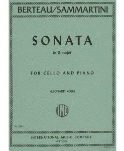 Berteau/Sammartini - Sonata in G Major for Cello and Piano - Arranged by Rose - International